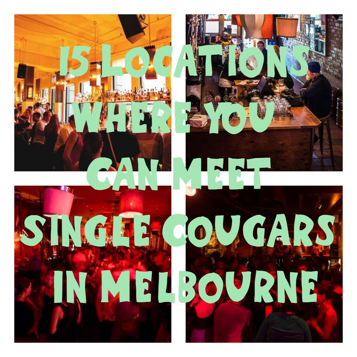 15 Locations Where You Can Meet Single Cougars In Melbourne