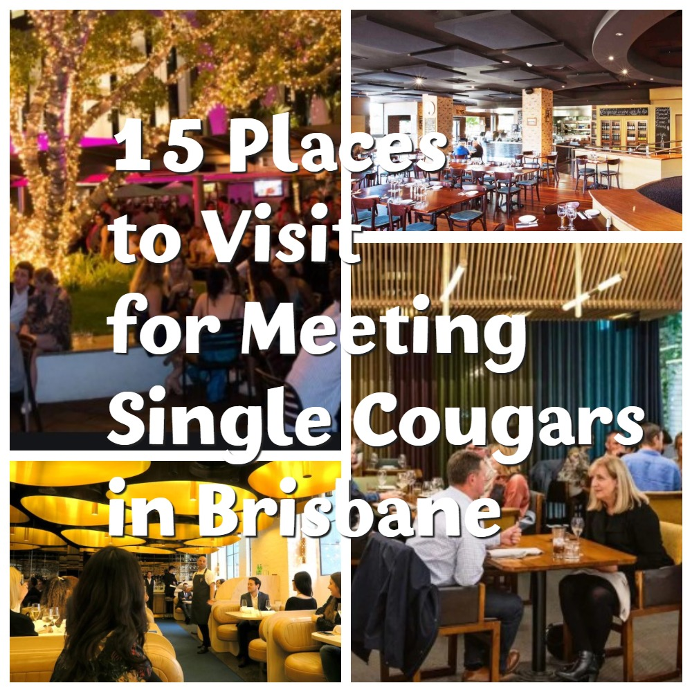 15 Places to Visit for Meeting Single Cougars in Brisbane